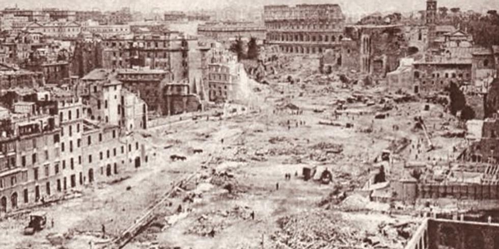 Roma capitale tra sventramenti e demolizioni