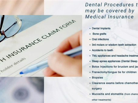 Dental Procedures that may be covered by Medical Insurance