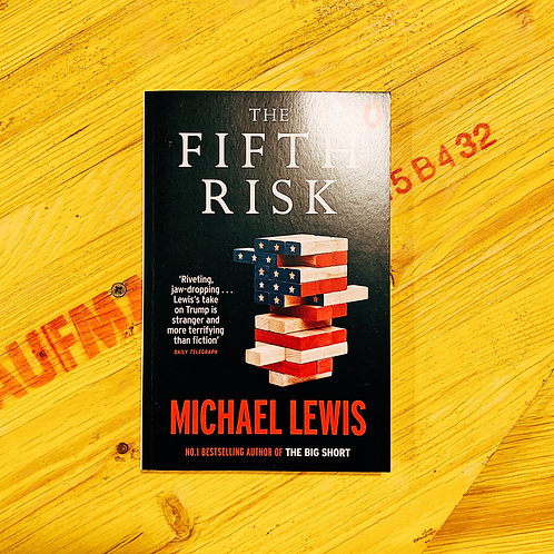 The Fifth Risk; Michael Lewis
