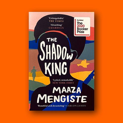 The Shadow King; Maaza Mengiste