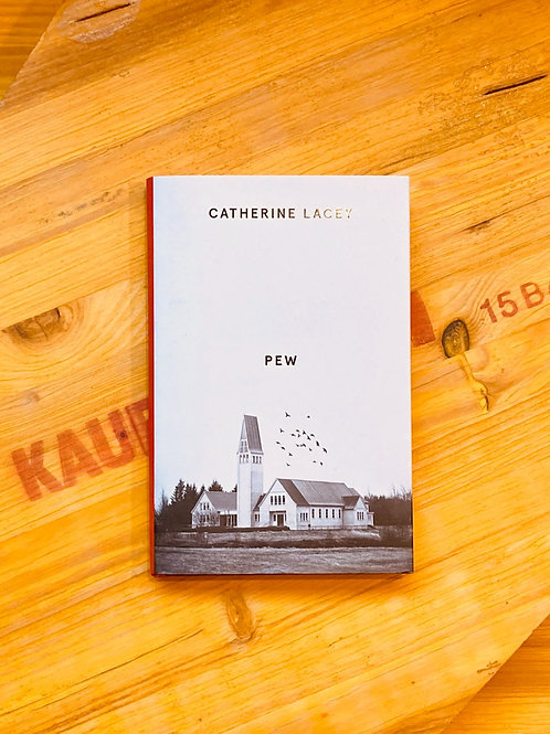 Pew; Catherine Lacey