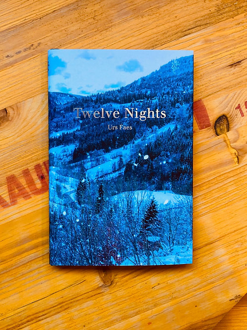 Twelve Nights; Urs Faes