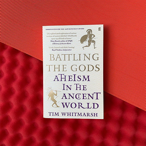 Battling the Gods; Tim Whitmarsh