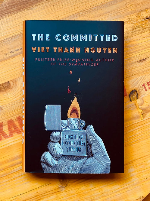 The Committed; Viet Thanh Nguyen