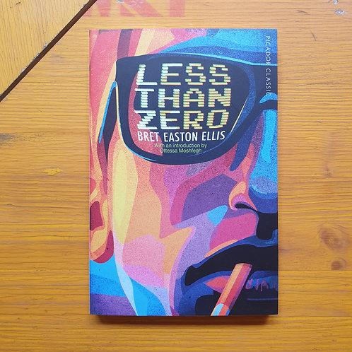 Less Than Zero; Bret Easton Ellis