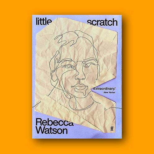 little scratch; Rebecca Watson - SIGNED COPIES