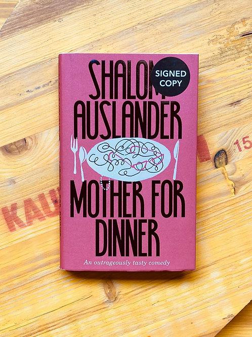 Mother for Dinner; Shalom Auslander