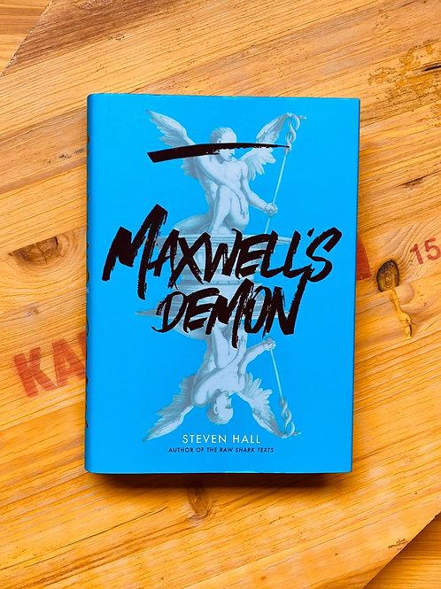 Maxwell's Demon; Steven Hall