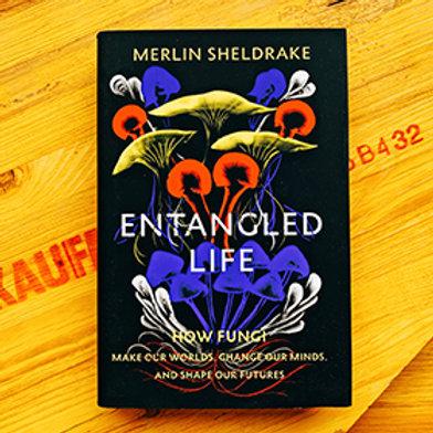 Entangled Life; Merlin Sheldrake