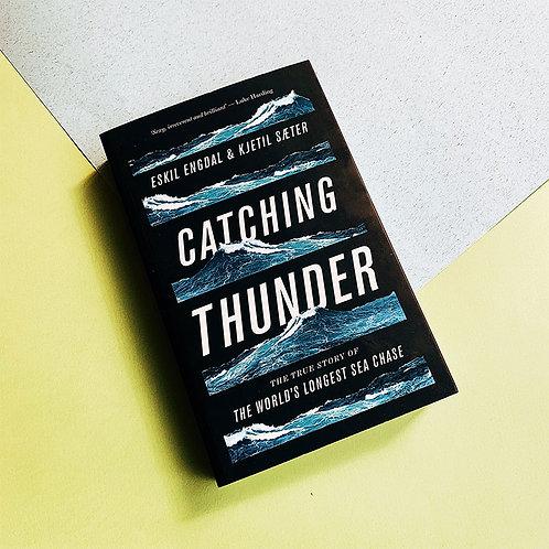 Catching Thunder; Eskil Engdal & Kjetil Sæter