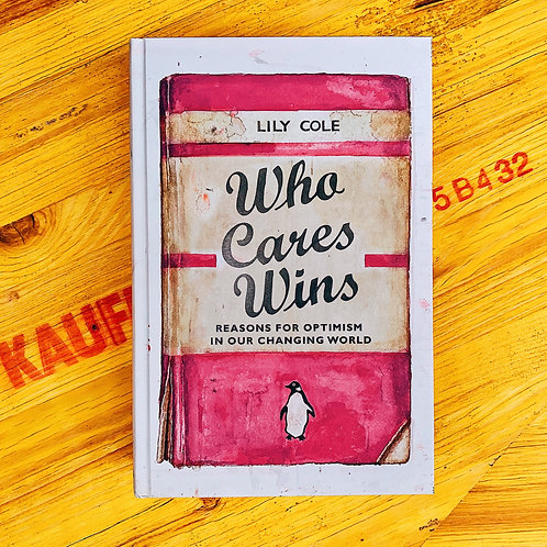 Who Cares Wins; Lily Cole
