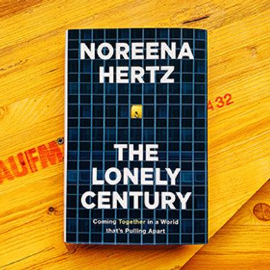 The Lonely Century; Noreena Hertz