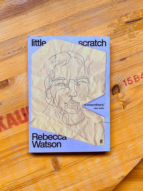 little scratch; Rebecca Watson