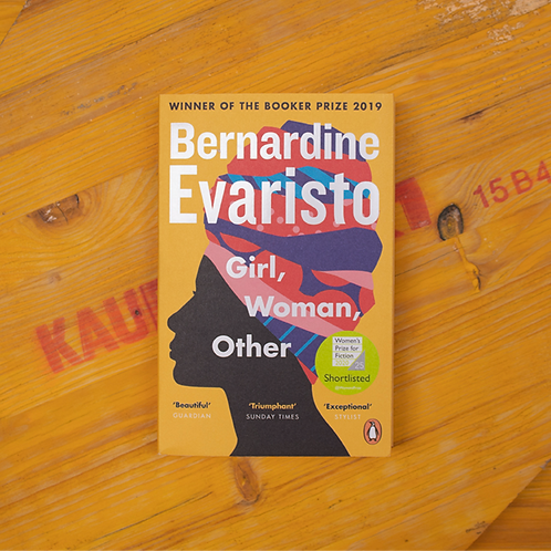 Girl, Woman, Other; Bernardine Evaristo