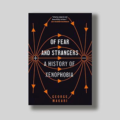 Of Fear and Strangers; George Makari
