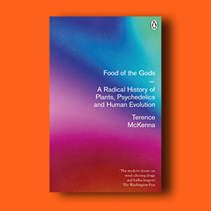 Food of the Gods; Terence McKenna