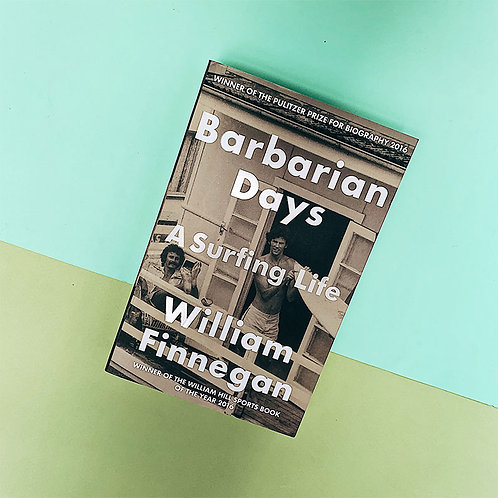 Barbarian Days; William Finnegan