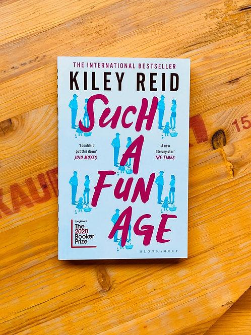 Such a Fun Age; Kiley Reid