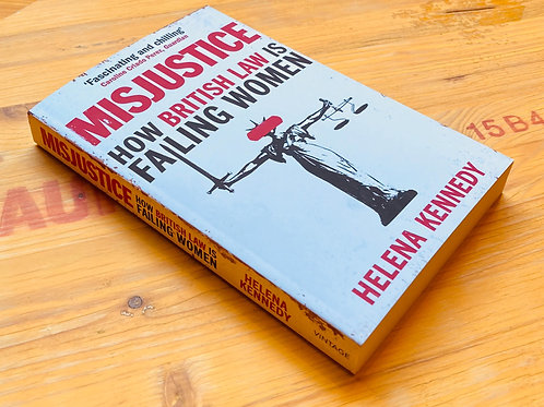 Misjustice; Helena Kennedy QC