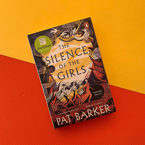 The Silence of the Girls; Pat Barker