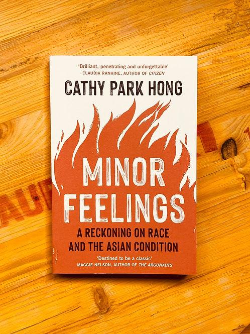 Minor Feelings; Cathy Park Hong