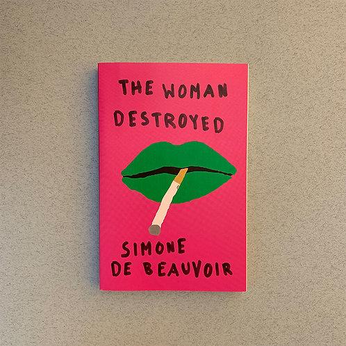 The Woman Destroyed; Simone de Beauvoir