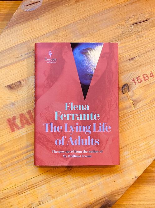 The Lying Life of Adults; Elena Ferrante