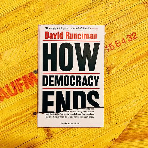How Democracy Ends; David Runciman