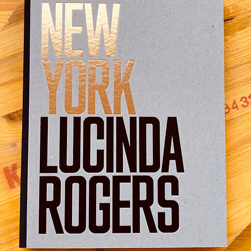 New York; Lucinda Rogers