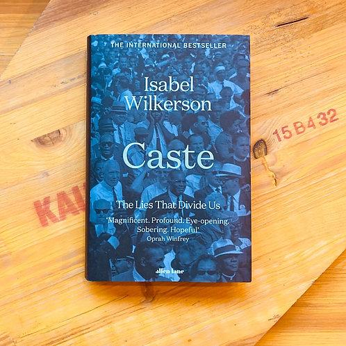 Caste; Isabel Wilkerson