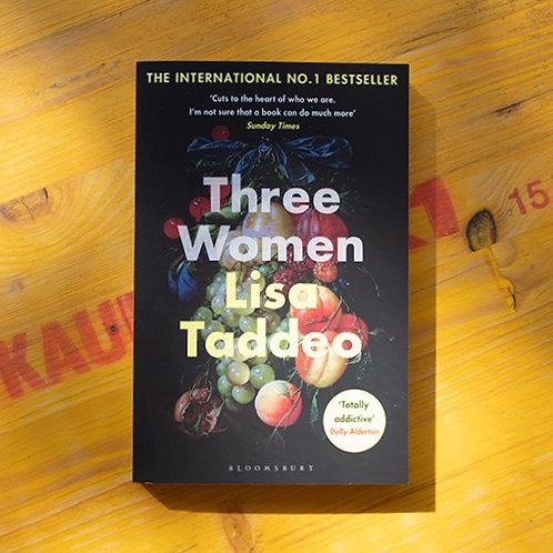 Three Women; Lisa Taddeo