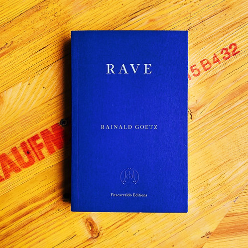Rave; Rainald Goetz