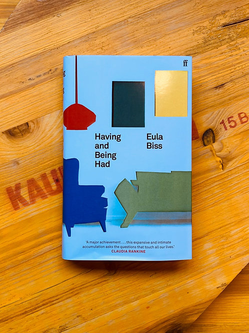 Having and Being Had; Eula Biss