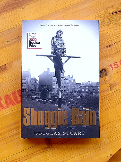 Shuggie Bain; Douglas Stuart