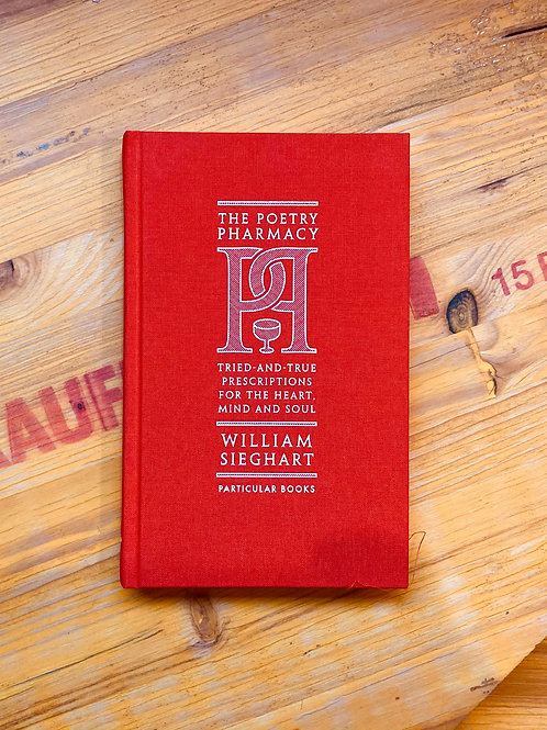 The Poetry Pharmacy; William Sieghart
