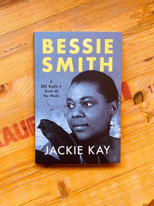 Bessie Smith; Jackie Kay