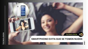 Se crea teléfono celular que impide que te tomes fotos sexuales, ¡adiós sexting!