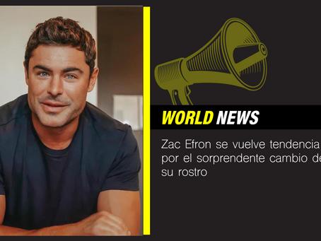 Zac Efron se vuelve tendencia por el sorprendente cambio de su rostro