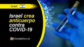 Israel Institute for Biological Research desarrolla un anticuerpo para combatir el nuevo coronavirus