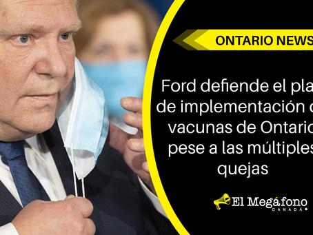 Ford defiende el plan de implementación de vacunas de Ontario pese a las múltiples quejas