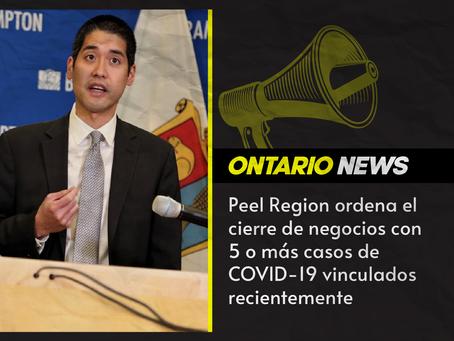 Peel Region ordena el cierre de negocios con 5 o más casos de COVID-19 vinculados recientemente