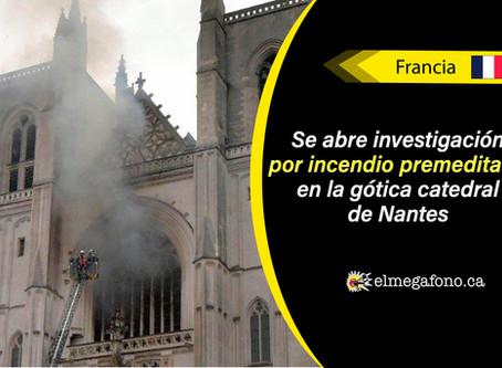 Incendio en la catedral de Nantes Saint-Pierre-et-Saint-Paul deja importantes pérdidas