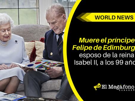 Muere el príncipe Felipe de Edimburgo, esposo de la reina Isabel II, a los 99 años