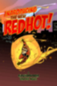 """Introducing... RED HOT!"" - Graphic Novel"