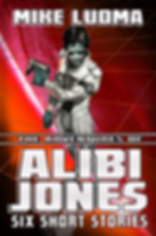 Alibi Jones Six Short Stories 2019 6x9.p