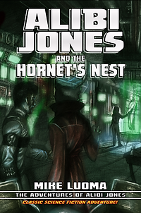 ALIBI JONES and the Hornet's Nest - Cover Art by Federico Guillen