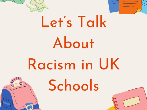 Let's Talk About Racism in UK Schools