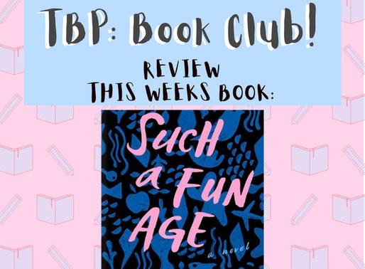 Book Club: Such A Fun Age, Review
