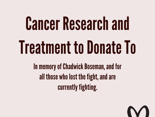 Cancer Research, In memory of Chadwick Boseman
