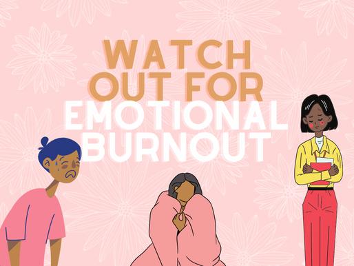 Let's Talk Emotional Burnout